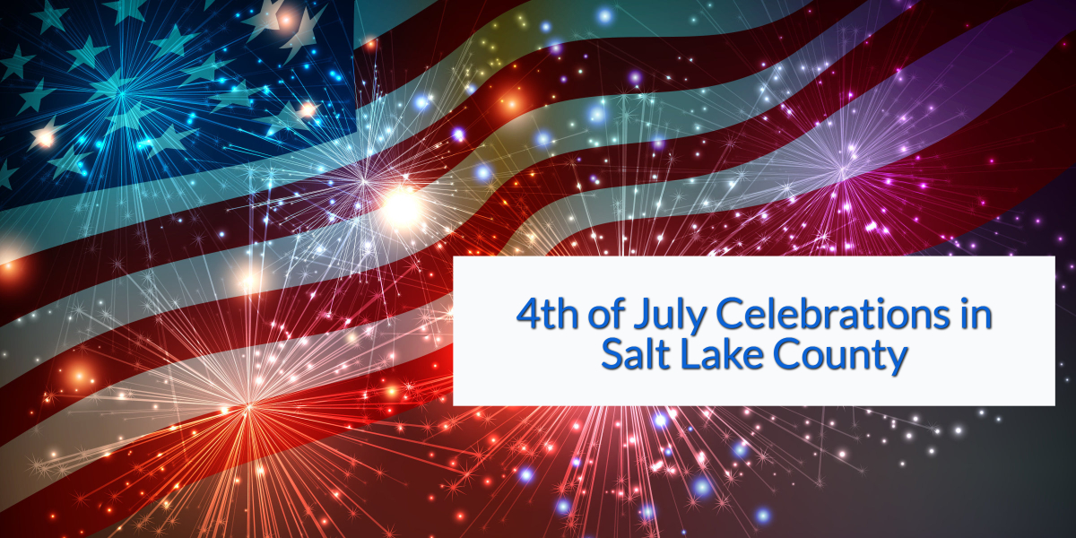 4th of July Celebrations in Salt Lake County